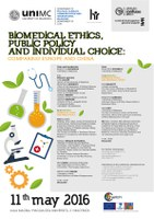 BIOMEDICAL Ethics, PUBLIC Policy and INDIVIDUAL Choice