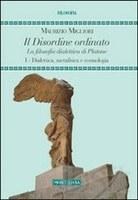 Maurizio MIGLIORI, Il disordine ordinato