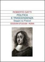 Pascal, Politica e trascendenza