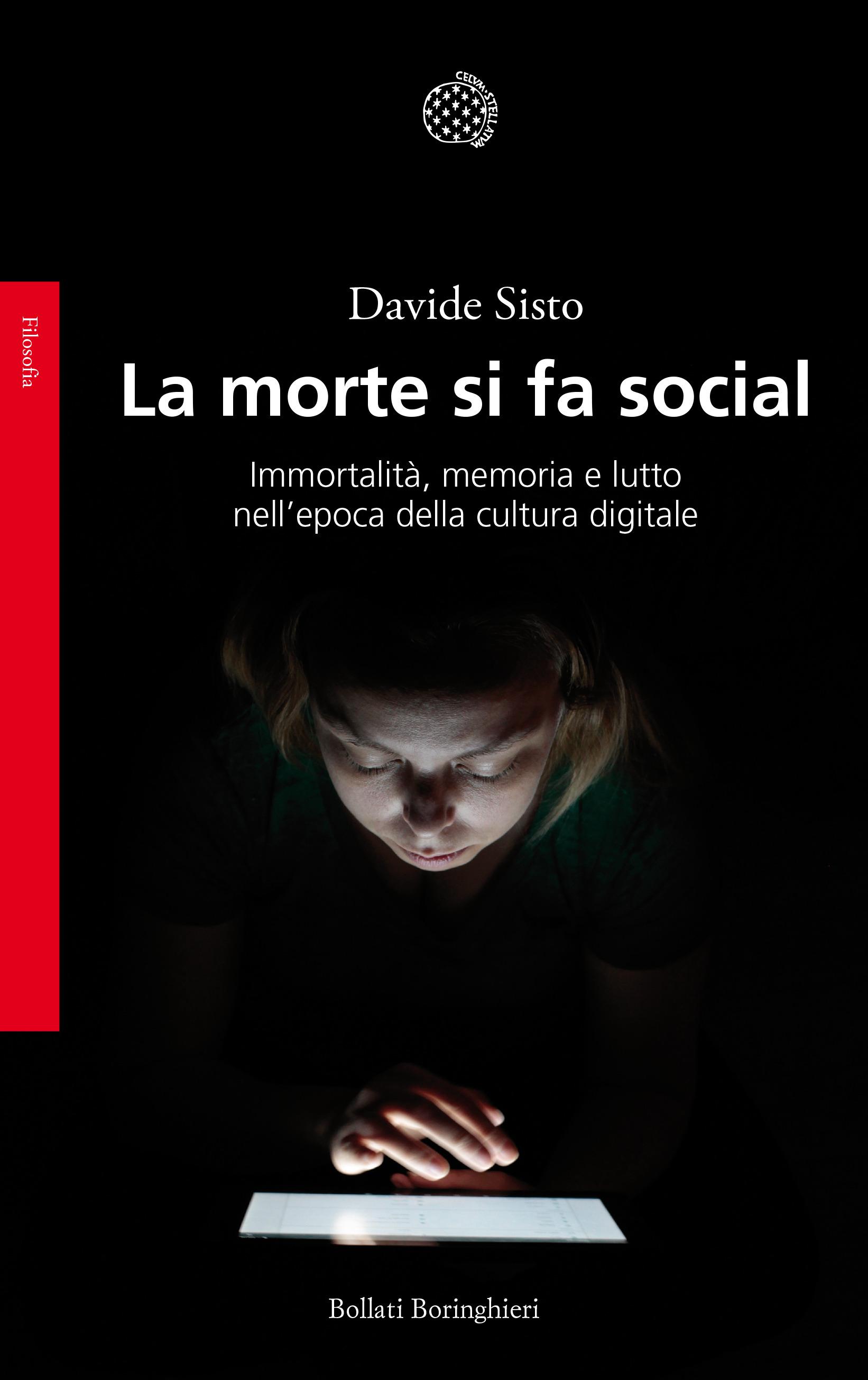 Davide SISTO, La morte si fa social