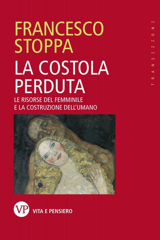 Francesco STOPPA, La costola perduta