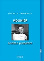 Giorgio CAMPANINI, Mounier. Eredità e prospettive, Studium, Roma 2012