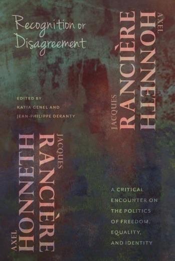 Honneth / Rancière, RECOGNITION or DISAGREEMENT