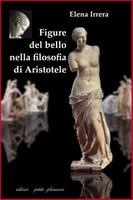 IRRERA, Figure del BELLO nella filosofia di Aristotele