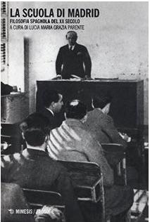 La SCUOLA di Madrid. Filosofia SPAGNOLA del XX secolo