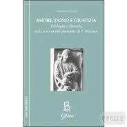 Maurizio Chiodi, Amore, dono e giustizia. Teologia e filosofia sulla traccia del pensiero di Paul Ricœur, Glossa (Collana Quodlibet), Milano 2011, pp. 231.