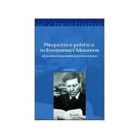 Luciano NICASTRO, Profezia e politica in Emmanuel Mounier. Nucleo strategico del pensiero utopico del Novecento, Il Pozzo di Giacobbe, Trapani 2012