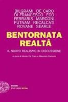 M. DE CARO, M. FERRARIS (cur.), Bentornata realtà: il nuovo realismo in discussione, Einaudi, Torino 2012
