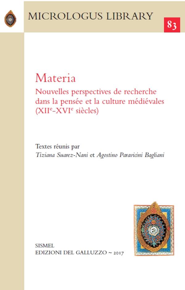 MATERIA. Nouvelles perspectives de recherche dans la pensée et la culture médiévales (XIIe-XVIe siècles)
