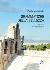 Paola MANCINELLI, Grammatiche della BELLEZZA