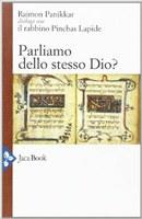 R. PANIKKAR, P. LAPIDE, Parliamo dello stesso Dio?