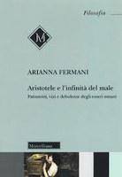 Arianna FERMANI, ARISTOTELE e l'infinità del male
