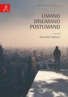 D. PAGLIACCI (ed.), Umano, disumano, postumano