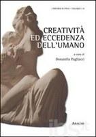 Donatella PAGLIACCI (a cura di), Creatività ed eccedenza dell'UMANO