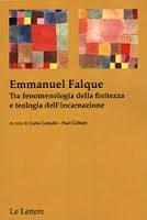 Emmanuel FALQUE. Tra fenomenologia della finitezza e teologia dell'incarnazione