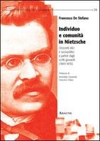 Francesco DE STEFANO, Individuo e Comunità in Nietzsche