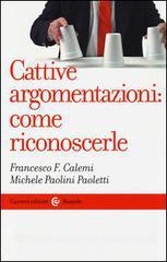 F. F. CALEMI, M. PAOLINI PAOLETTI, Cattive argomentazioni: come riconoscerle