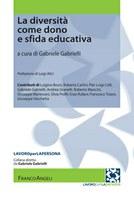 G. GABRIELLI (a cura di), La diversità come dono e come sfida educativa