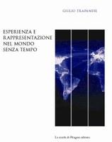 Giulio TRAPANESE, Esperienza e rappresentazione  del mondo senza tempo
