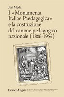 Juri MEDA,  I «Monumenta Italiae Paedagogica»