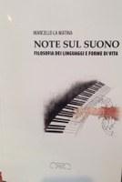 Marcello LA MATINA, Note sul suono. Filosofia dei linguaggi e forme di vita