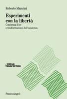 R. MANCINI, Esperimenti con la LIBERTA'