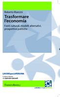 Roberto MANCINI, Trasformare l'economia