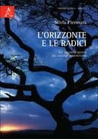 S. Pierosara, L'orizzonte e le radici. Sul riconoscimento del legame comunitario, Aracne, Roma 2011, pp. 244.