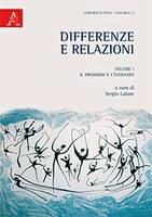 Sergio LABATE (a cura di), Differenze e relazioni. I: Il prossimo e l'estraneo