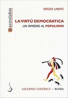 Sergio LABATE, La virtù DEMOCRATICA