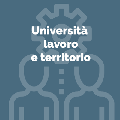 Università, lavoro e territorio