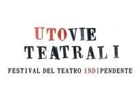 Laboratorio Utovie Teatrali 2018. Festival del teatro indipendente
