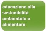 educazione alla sostenibilità ambientale e alimentare