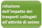 riduzione dell'impatto dei trasporti collegati all'attività di Unimc