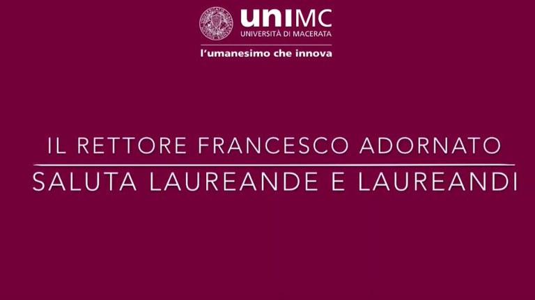 Il Rettore Francesco Adornato saluta laureande e laureandi - UNIMC